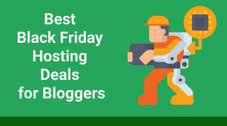 Best Black Friday Hosting Deals for Bloggers