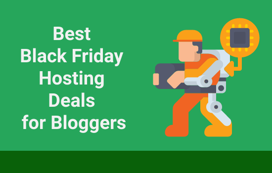 Best Black Friday Hosting Deals for Bloggers